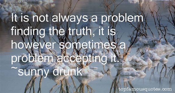 Sunny Drunk Quotes