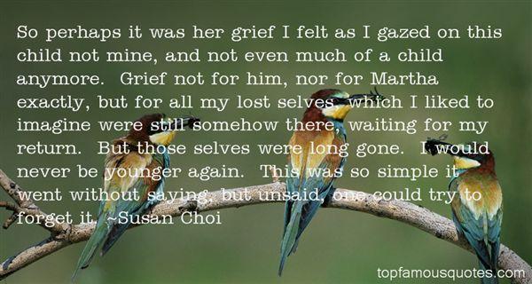 Susan Choi Quotes