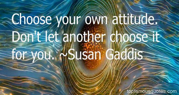 Susan Gaddis Quotes