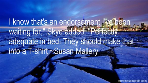 Susan Mallery Quotes