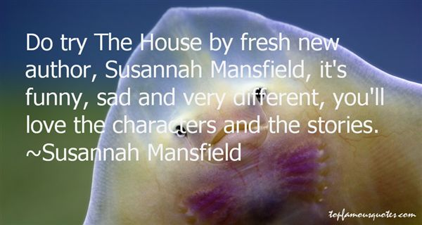Susannah Mansfield Quotes