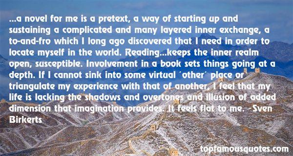 Sven Birkerts Quotes