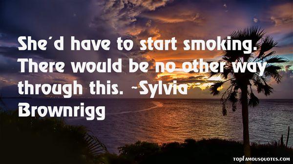 Sylvia Brownrigg Quotes