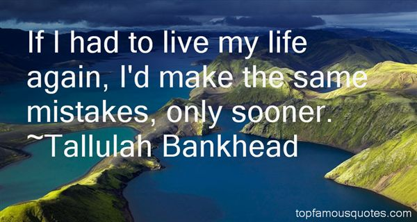 Tallulah Bankhead Quotes