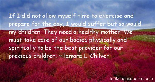 Tamara L. Chilver Quotes
