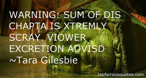 Tara Gilesbie Quotes