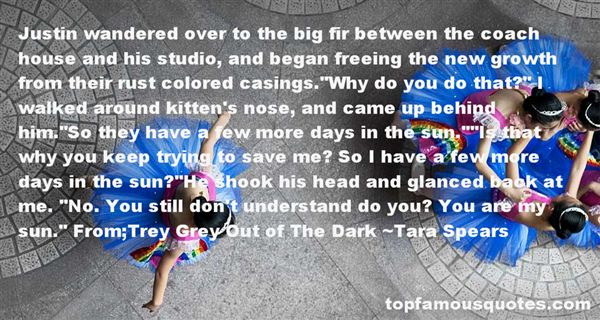 Tara Spears Quotes