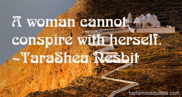 TaraShea Nesbit Quotes