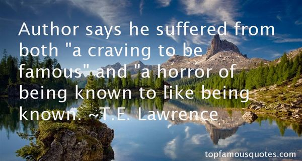 T.E. Lawrence Quotes