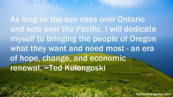 Ted Kulongoski Quotes