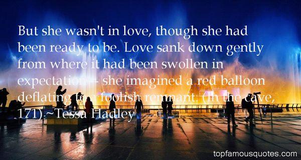Tessa Hadley Quotes