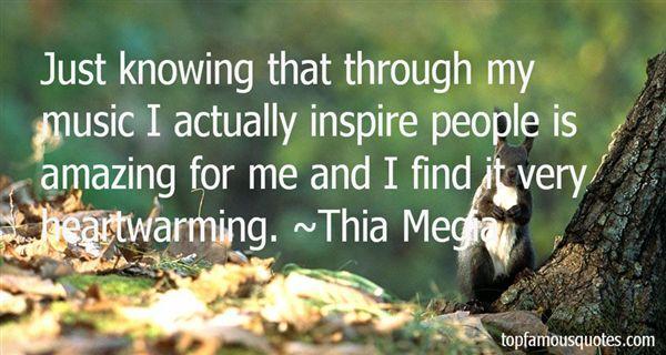 Thia Megia Quotes