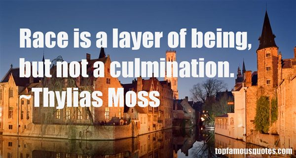 Thylias Moss Quotes