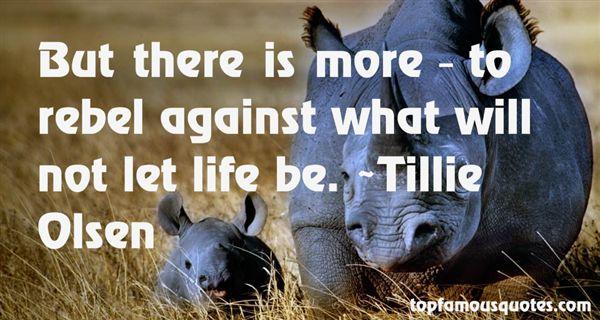 Tillie Olsen Quotes