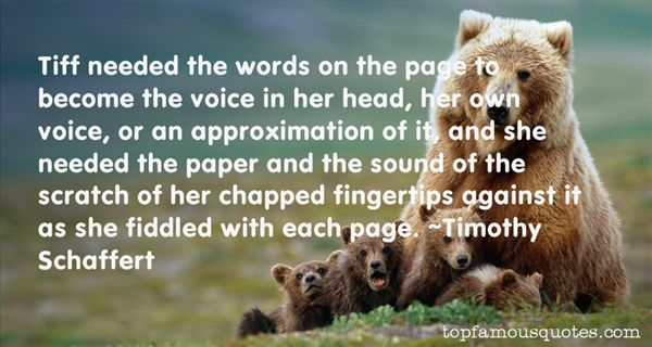 Timothy Schaffert Quotes