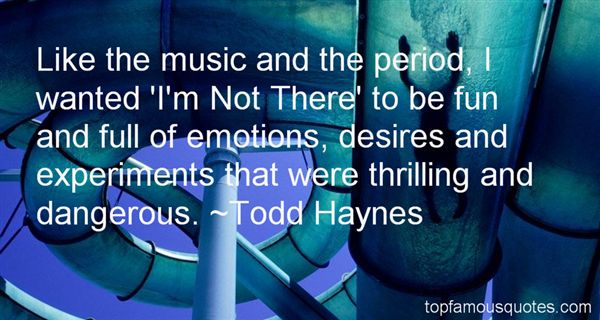 Todd Haynes Quotes