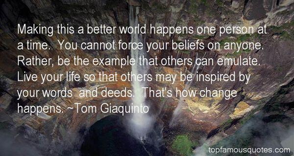 Tom Giaquinto Quotes