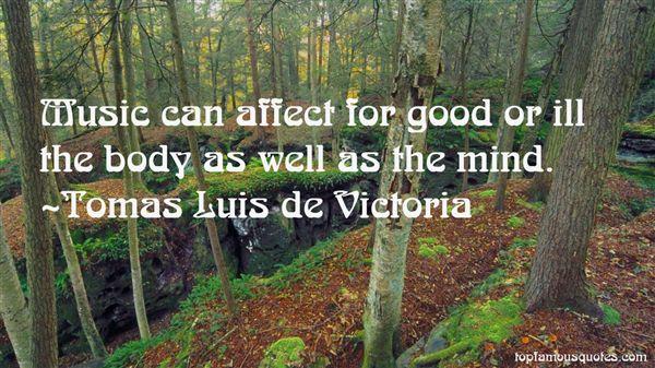 Tomas Luis De Victoria Quotes