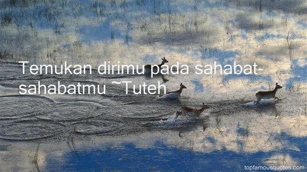 Tuteh Quotes