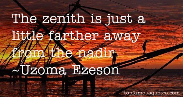 Uzoma Ezeson Quotes