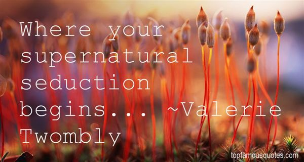 Valerie Twombly Quotes