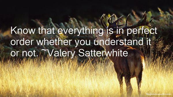 Valery Satterwhite Quotes