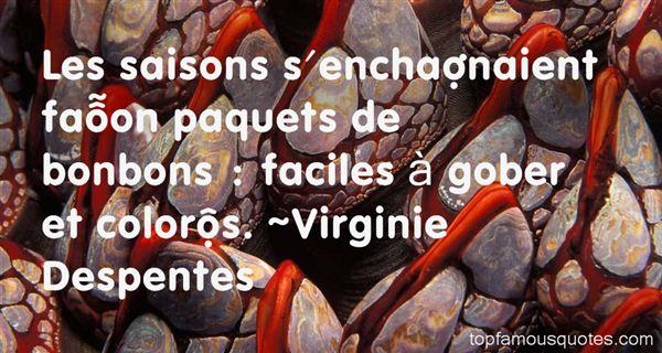 Virginie Despentes Quotes
