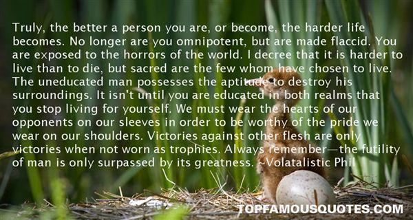 Volatalistic Phil Quotes