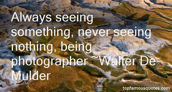 Walter De Mulder Quotes