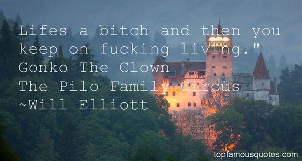 Will Elliott Quotes