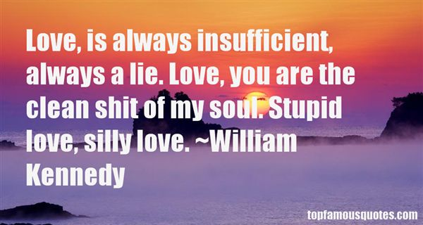 William Kennedy Quotes