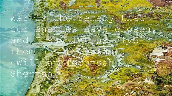 William Tecumseh Sherman Quotes