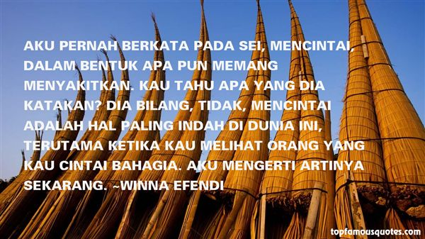 Winna Efendi Quotes