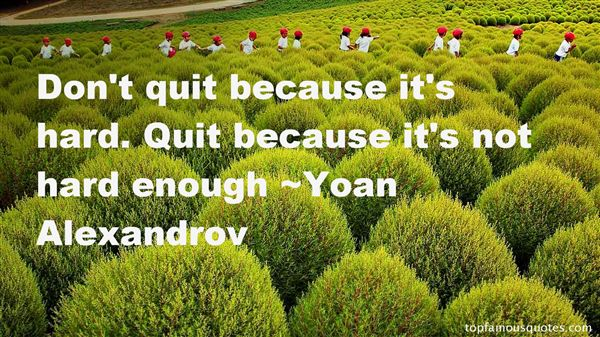 Yoan Alexandrov Quotes