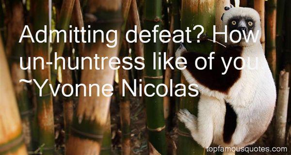 Yvonne Nicolas Quotes