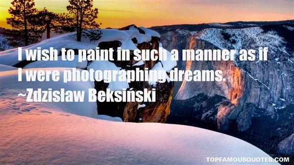 Zdzisław Beksiński Quotes