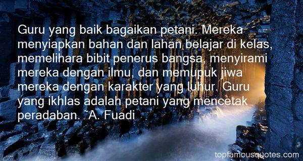 A. Fuadi Quotes