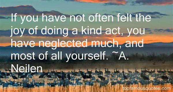 A. Neilen Quotes