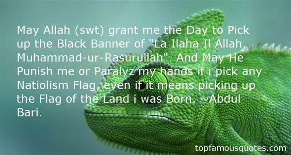 Abdul Bari. Quotes