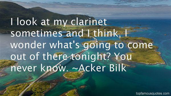 Acker Bilk Quotes