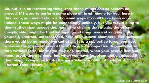 Adrian Tchaikovsky Quotes