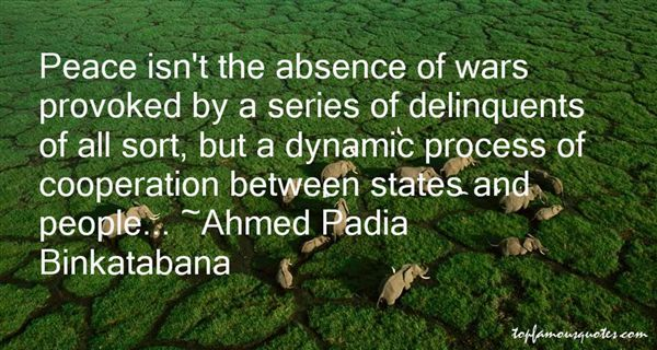 Ahmed Padia Binkatabana Quotes