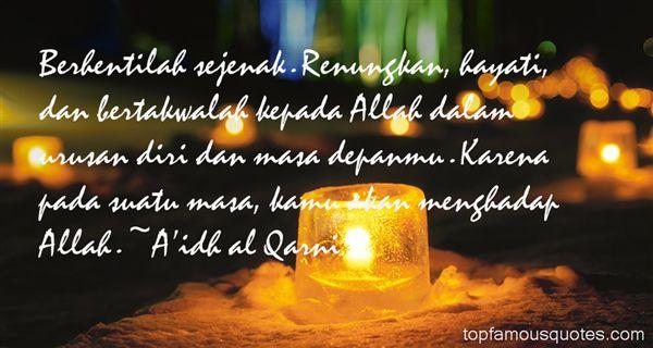A'idh Al Qarni Quotes