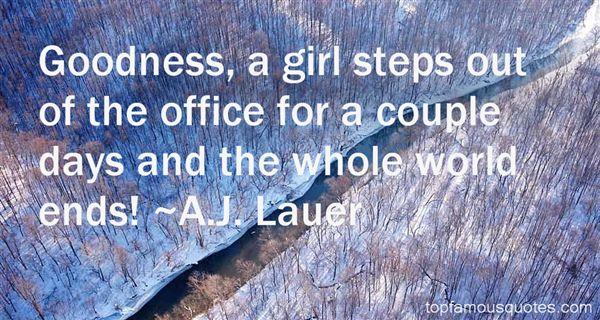 A.J. Lauer Quotes