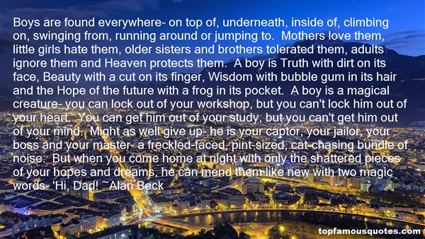 Alan Beck Quotes