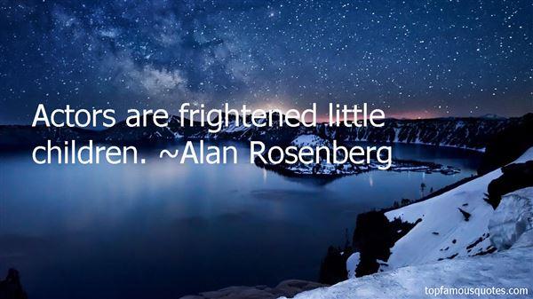 Alan Rosenberg Quotes