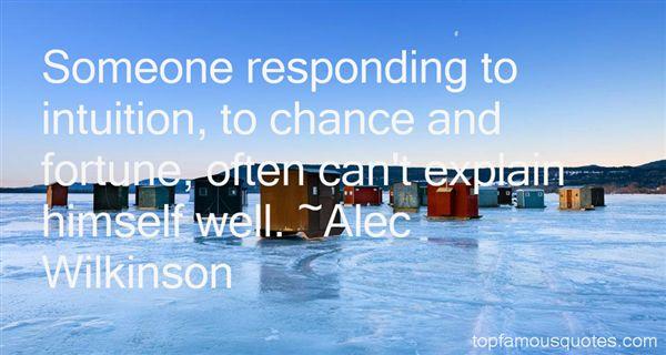 Alec Wilkinson Quotes
