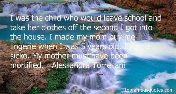 Alessandra Torresani Quotes