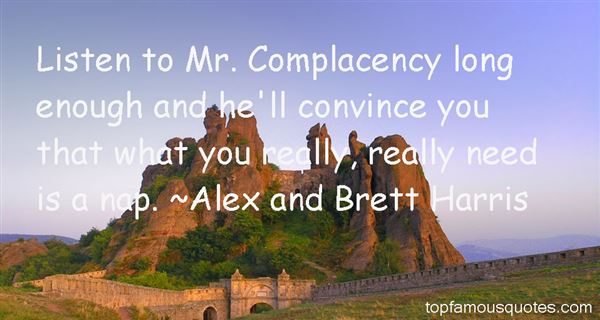 Alex And Brett Harris Quotes