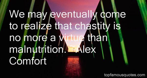 Alex Comfort Quotes